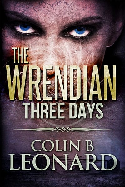 The Wrendian: Three Days