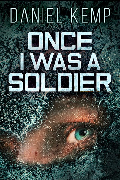 Once I Was A Soldier