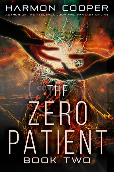 The Zero Patient Book Two
